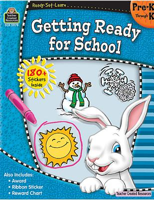 Image for Ready-Set-Learn: Getting Ready for School PreK-K (Ready, Set, Learn: Pre.K Through K)
