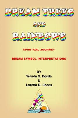 Image for DREAM TREES and RAINBOWS: Dream Symbol Interpretations