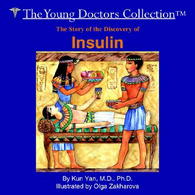 Image for The Story of the Discovery of Insulin: The Young Doctors Collection