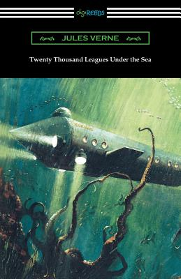 Image for Twenty Thousand Leagues Under the Sea (Translated by F. P. Walter and Illustrated by Milo Winter)