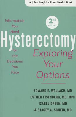 Image for Hysterectomy: Exploring Your Options (A Johns Hopkins Press Health Book)