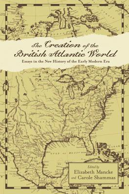 Image for The Creation of the British Atlantic World (Anglo-America in the Transatlantic World)