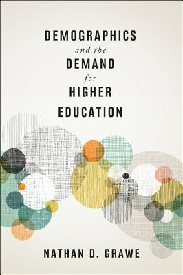 Image for Demographics and the Demand for Higher Education