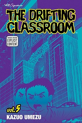 The Drifting Classroom, Vol. 5, Kazuo Umezu