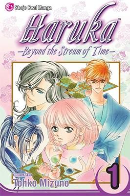 Haruka, Vol. 1: Beyond the Stream of Time (Haruka: Beyond the Stream of Time), Tohko Mizuno