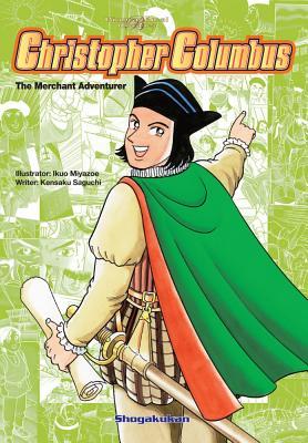 Image for Biographical Comics: Christopher Columbus: The Merchant Adventurer (Biographical Comic Series)