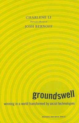 Image for Groundswell: Winning in a World Transformed by Social Technologies