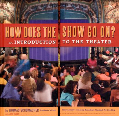Image for How Does the Show Go On: An Introduction to the Theater