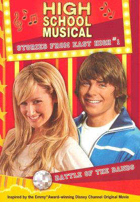 "Image for ""Battle of the Bands (Disney High School Musical: Stories from East High, No.1)"""