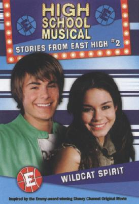 Image for Wildcat Spirit (High School Musical Stories from East High, Book 2)