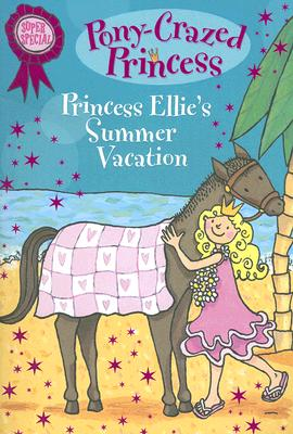 Image for Pony-Crazed Princess Super Special: Princess Ellie's Summer Vacation