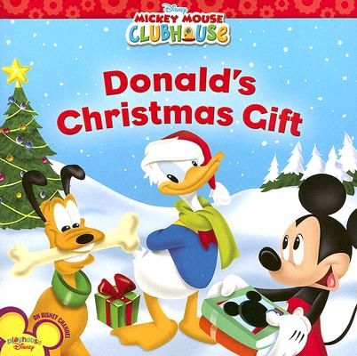 Mickey Mouse Clubhouse: Donald's Christmas Gift, Sheila Sweeny Higginson