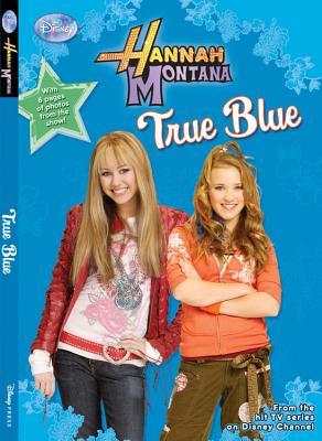 Image for True Blue (Hannah Montana #13)