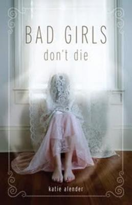 Image for Bad Girls Don't Die