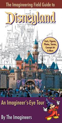 Image for The Imagineering Field Guide to Disneyland