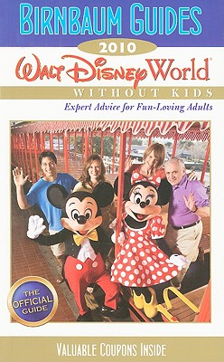 Image for Birnbaum's Walt Disney World Without Kids 2010