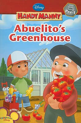 Image for Abuelito's Greenhouse (Handy Manny)