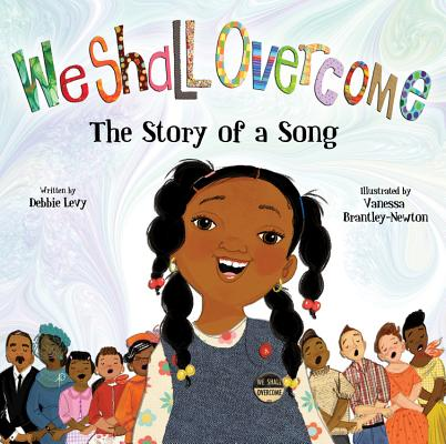 Image for WE SHALL OVERCOME: THE STORY OF A SONG