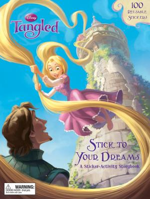 Image for Tangled: Stick to Your Dreams: A Sticker-Activity Storybook