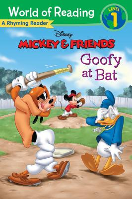 Mickey & Friends Goofy at Bat: A Rhyming Reader (World of Reading), Disney Book Group (Author), Susan Amerikaner  (Author), Disney Storybook Art Team (Illustrator)