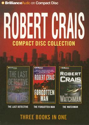 Robert Crais Compact Disc Collection: The Last Detective/ the Forgotten Man/ the Watchman, Crais, Robert