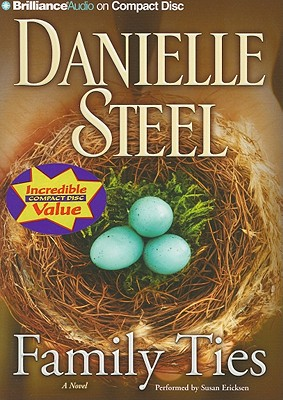 Family Ties: A Novel, Danielle Steel