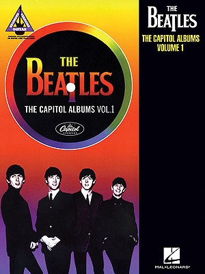 Image for The Beatles - The Capitol Albums, Volume 1 (Guitar Recorded Versions)