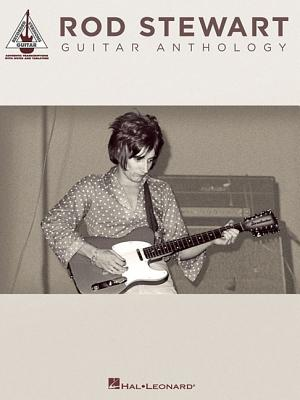 Image for Rod Stewart Guitar Anthology (Guitar Recorded Versions)