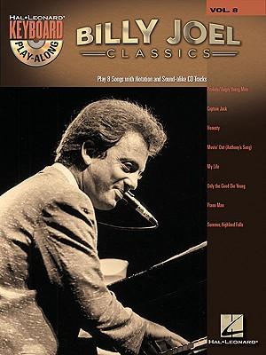 Image for Billy Joel Classics Keyboard Play-Along Vol. 8 BK/CD