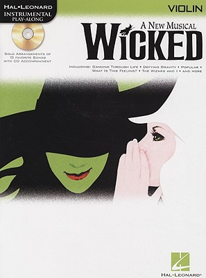 Image for Wicked Violin a New Muscial BK/CD (Hal Leonard Instrumental Play-Along)