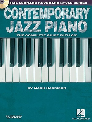 Image for Contemporary Jazz Piano - The Complete Guide with CD!: Hal Leonard Keyboard Style Series