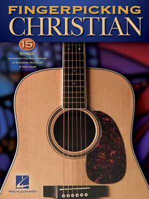 Image for Fingerpicking Christian - 15 Songs Arranged For Solo Guitar In Standard Notation & Tab