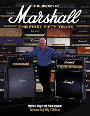 History Of Marshall Amps, Nick Bowcott, Michael Doyle