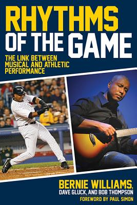 Image for Rhythms of the Game: The Link Between Musical and Athletic Performance