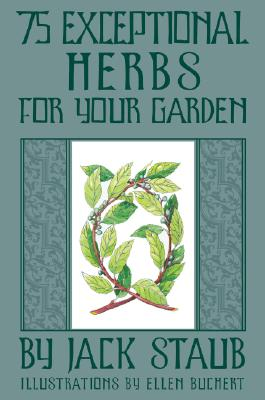 Image for 75 Exceptional Herbs For Your Garden