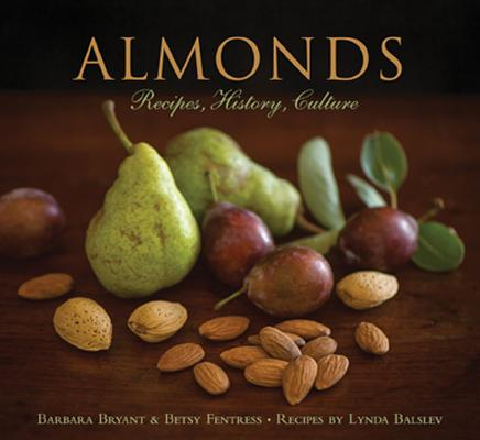 Image for ALMONDS: Recipes, History, Culture