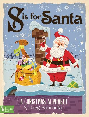 Image for S IS FOR SANTA: A CHRISTMAS ALPHABET (BABYLIT)