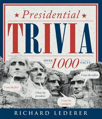 Presidential Trivia, 3rd Edition, Lederer, Richard