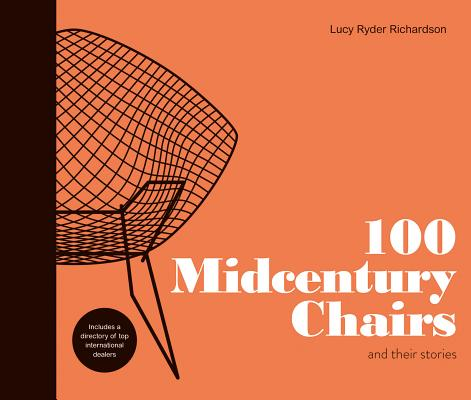 Image for 100 Midcentury Chairs: And Their Stories