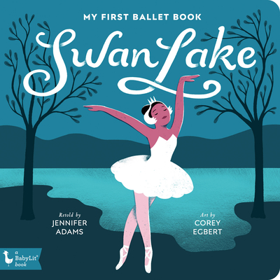 Image for SWAN LAKE: MY FIRST BALLET BOOK
