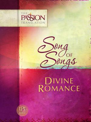 Image for Song of Songs: Divine Romance (The Passion Translation)