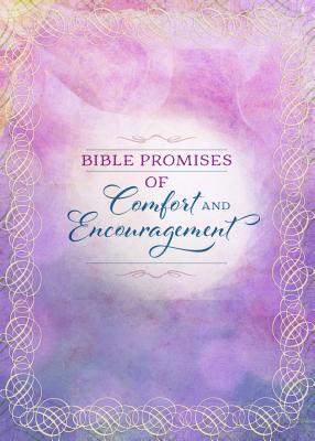 Image for Bible Promises of Comfort and Encouragement (Promises for Life)