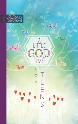 Image for A Little God Time for Teens: 365 Daily Devotions