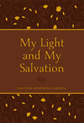 Image for My Light and My Salvation One-Year Devotional Journal
