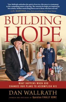 Image for Building Hope: What Happens When God Changes Our Plans to Accomplish His