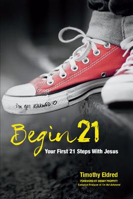 Image for Begin 21: Your First 21 Steps with Jesus