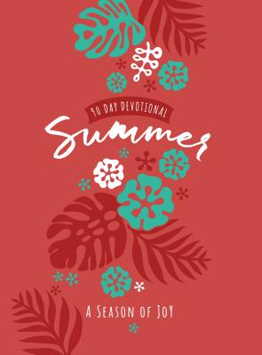 Image for Summer: A Season of Joy (90-Day Devotional)