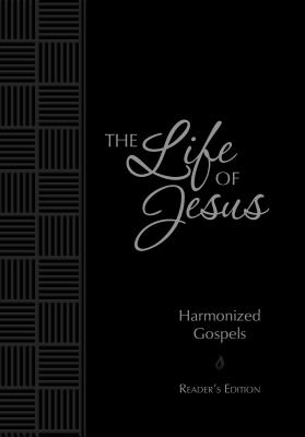 Image for The Life of Jesus harmonized Gospels Readers Edition