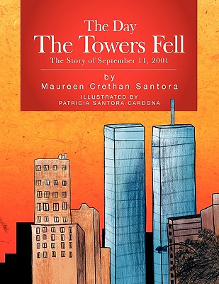 Image for The Day The Towers Fell