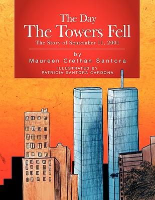 The Day The Towers Fell, Santora, Maureen Crethan